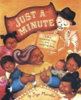 Book jacket for Just a Minute by Yuyi Morales