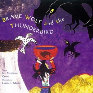 Brave Wolf and the Thunderbird cover, Native American children's books featuring animals