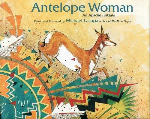 Antelope Woman cover, Native American children's books featuring animals