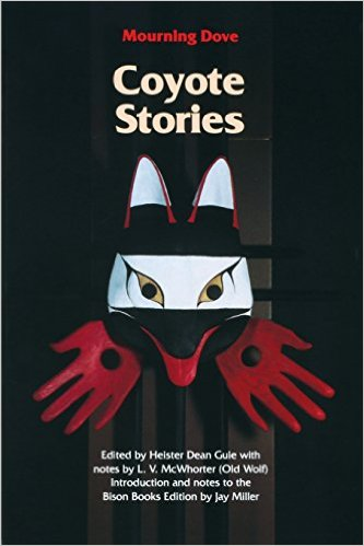 Coyote stories, Coyote Stories, Mourning Dove, Humishuma