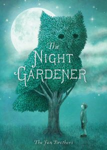 The Night Gardener by Terry and Eric Fan