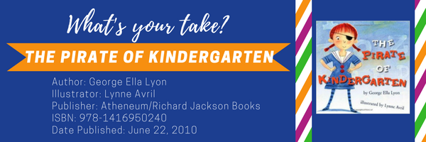 My Take Your Take, global perspectives, The Pirate of Kindergarten