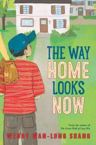 The Way Home Looks Now by Wendy Wan-Long Shang
