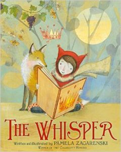 Worlds of Words provides two takes on The Whisper by Pamela Zagarenski