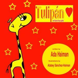 Tulipan the Puerto RIcan Giraffe by Ada Haiman