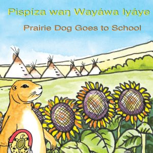 Prairie Dog Goes to School cover, Native American children's books featuring animals