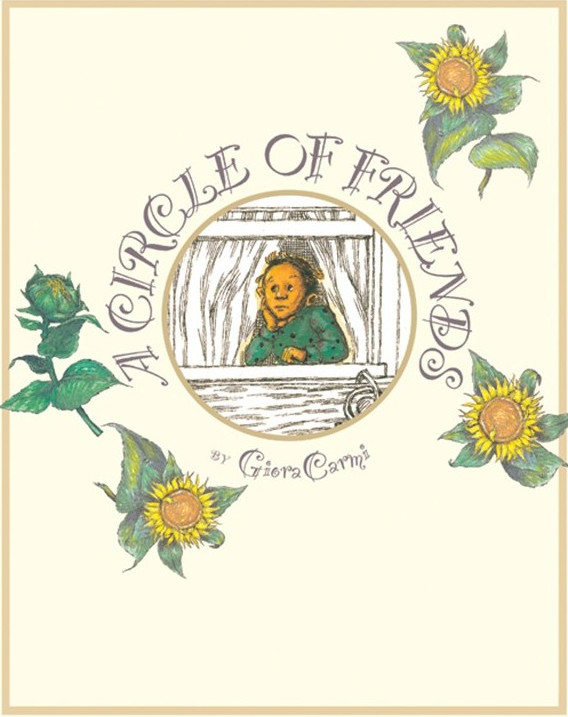 Cover pf Circle of Friends depicting a young boy looking out a circular window between white curtains. Three sunflowers decorate the white background around the outside of the window.