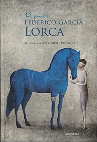 12 poemas de Federico Garcia Lorca por Federico Garcia Lorca