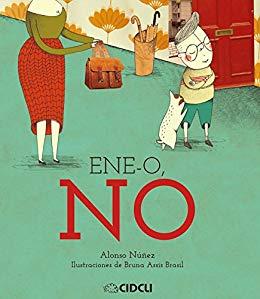Ene-O, NO por Alonso Núñez