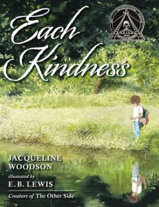 Cover of Each Kindness depicting a young black girl at the edge of a reflective pool of water,surrounded by greenery with a forest in the background.