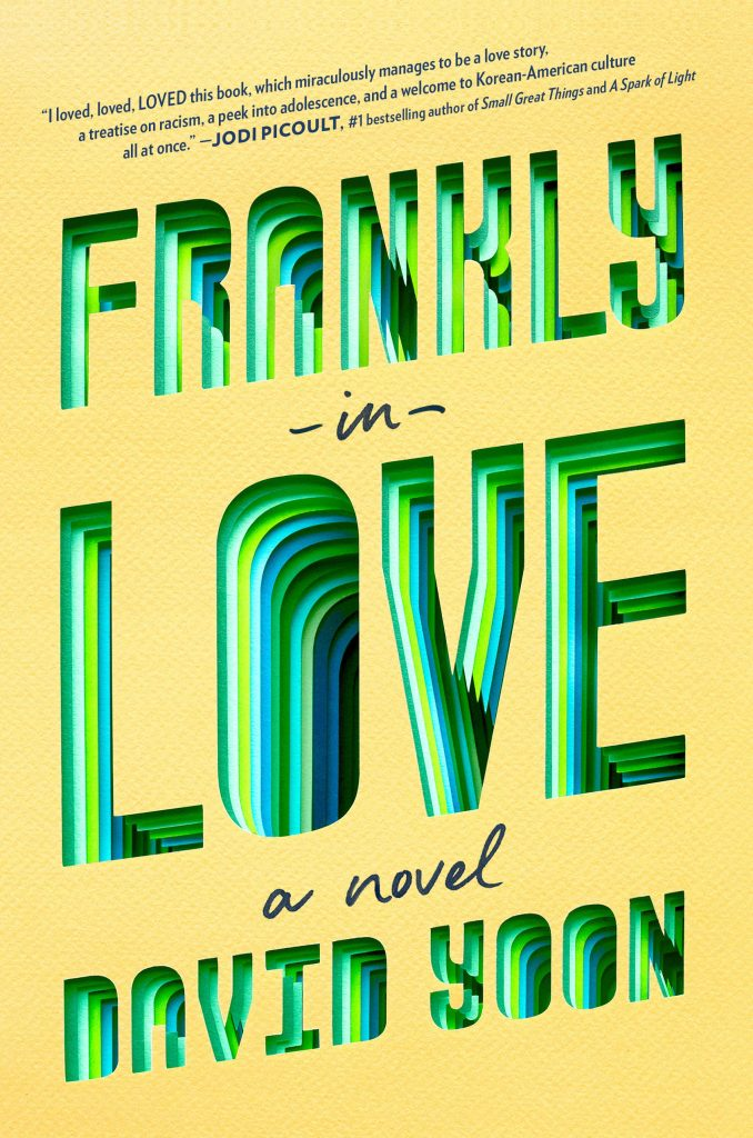 Cover of Frankly In Love is yellow with blue-green 3D lettering and text only