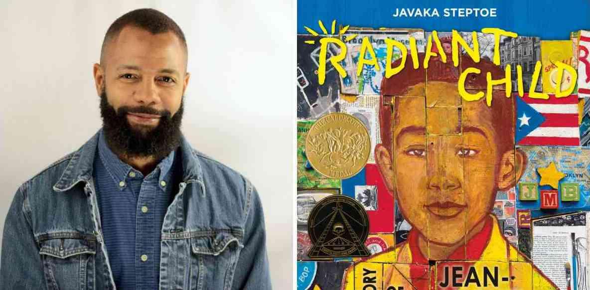 Javaka Steptoe Photo and Radiant Child Cover