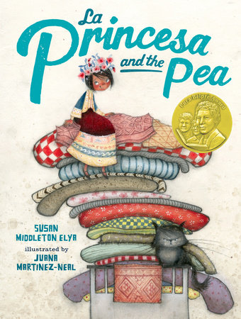 Cover art for La Princesa and the Pea shows a girl with a crown of flowers sitting atop multiple mismatched mattresses and a surly cat perched on the bed's footboard