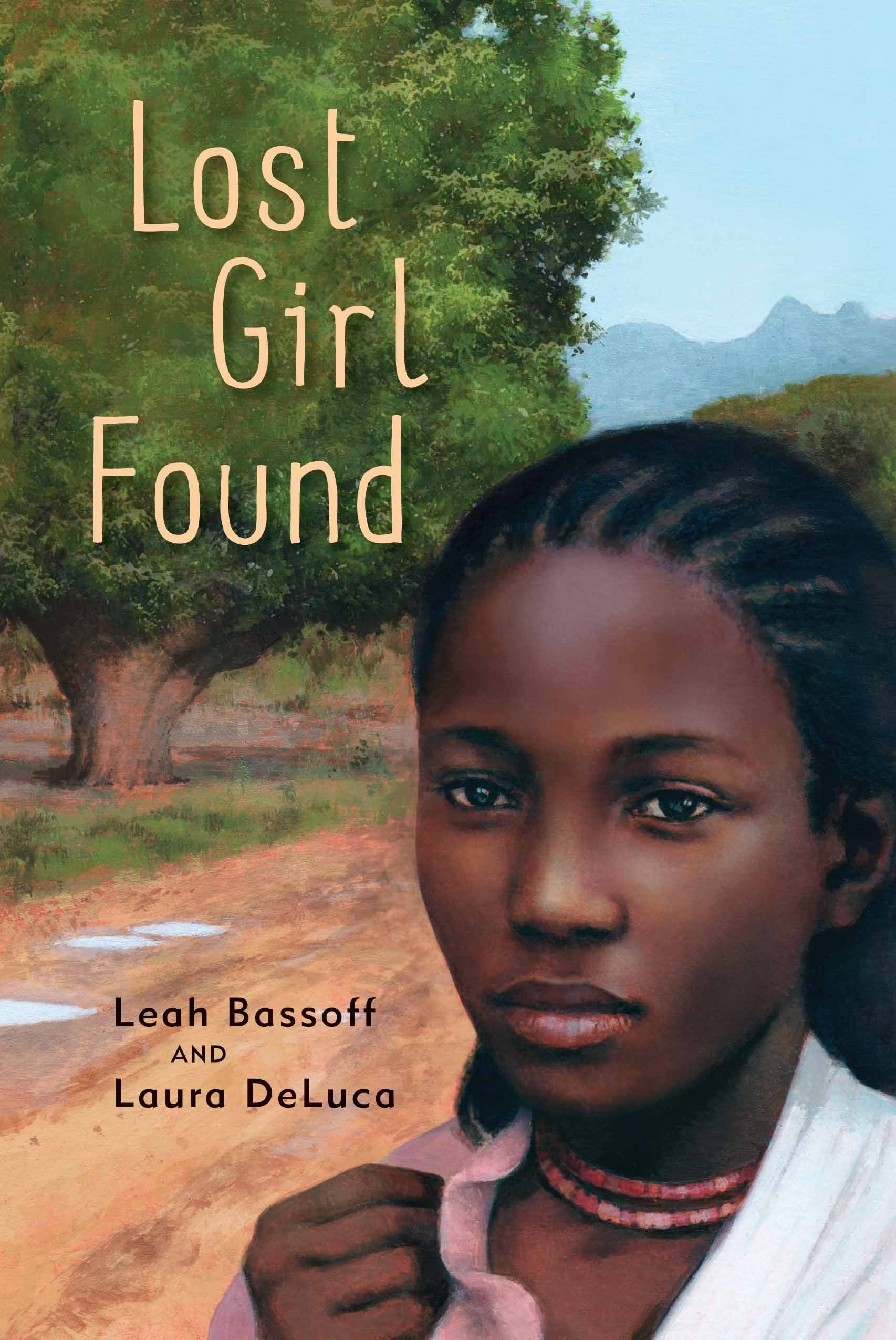 Lost Girl Found by Leah Bassoff and Laura Deluca