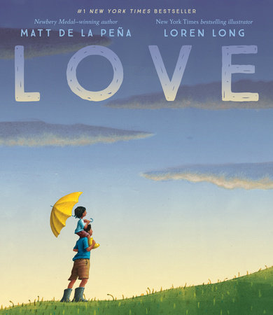 Love by Matt de la Peña