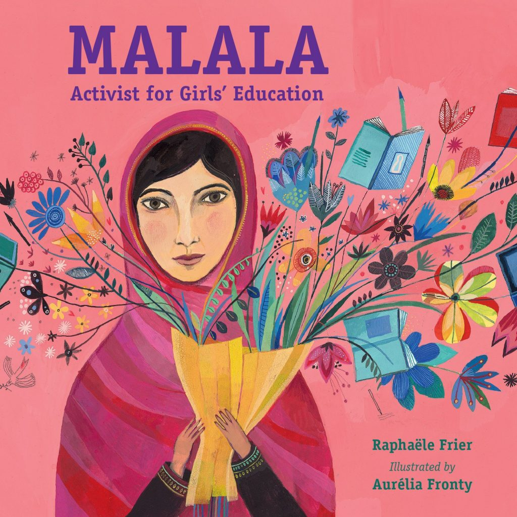 Cover art for Malala, Activist for Girls Education is an illustration of Malala in a bright pink scarf holding a bouquet of flowers and books