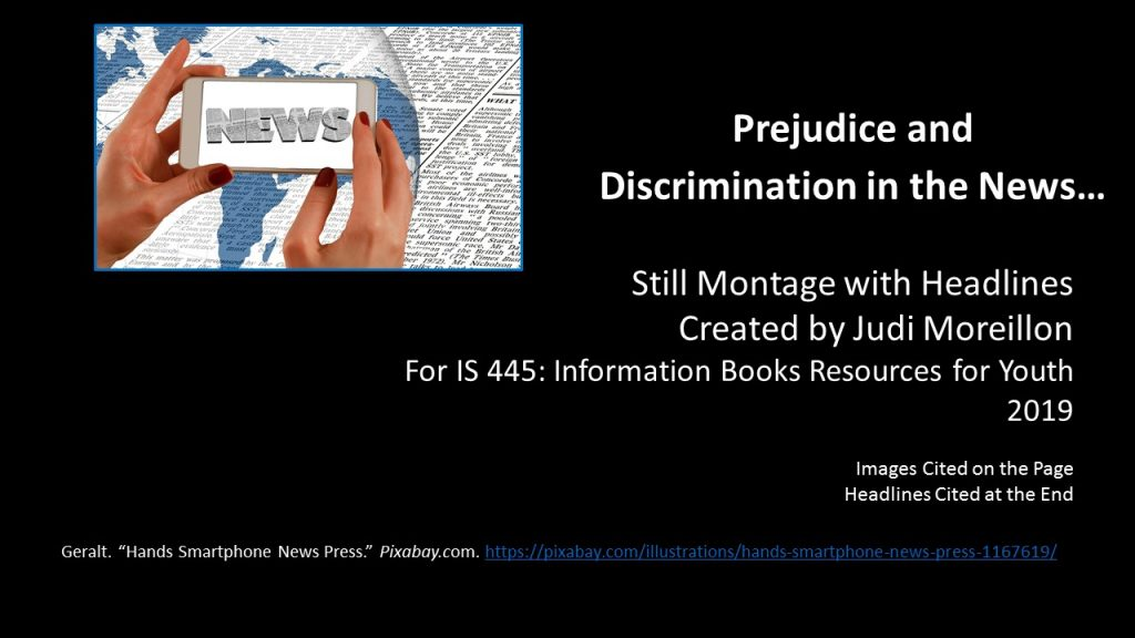 Opening slide of Judi Moreillon's presentation Prejudice and Discrimination in the News, link below image