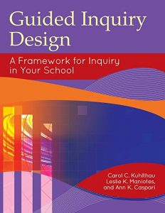 Cover for Guided Inquiry Design: A framework for Inquiry in Your School