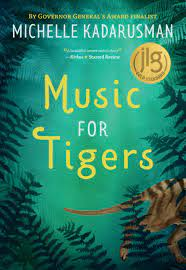Cover of Music for Tigers depicting the back half of a tiger walking right, off the cover. Dark leaves surround the cover and the title is framed by them on a green background.
