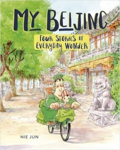 My Beijing Four Stories of Everyday Wonder Cover9781541526426