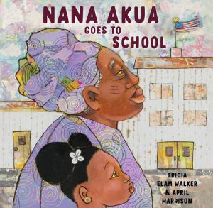 Cover of Nana Akua Goes to School depicting a yong black girl walking besides her garndmother, who wear traditional Ghanan garb in purple.