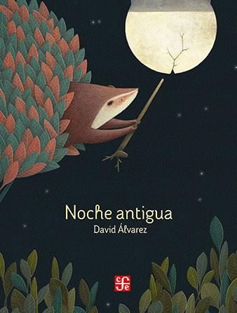 Noche Antigua from Fondo de Cultura Económica