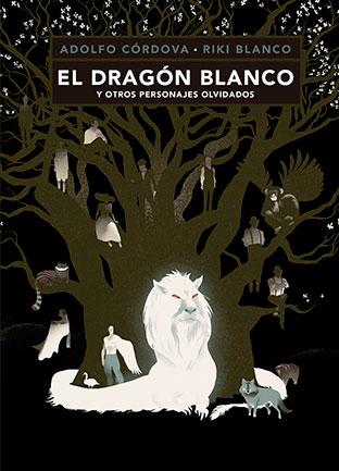 Cordoba el dragon blanco from Fondo de Cultura Económica