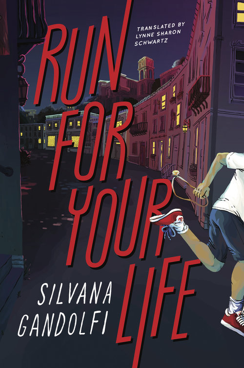 Run for Your Life by Silvana Gandolfi Cover 9781632061652