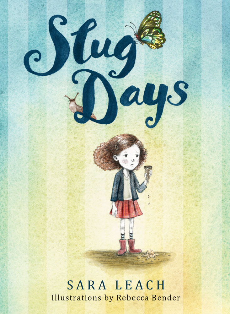 Slug Days by Sara Leach