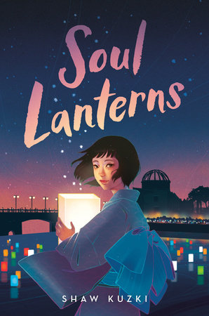 Cover of Soul Lanterns depicting an East Asian girl with short hair, holding a glowing paper lantern. She looks back at the viewer. The background is a park at dusk, where colorful lanterns light up the park.