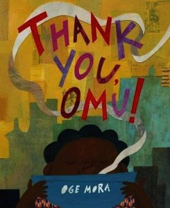 Cover of Thank You Omu depicting a young black child holding a blue bowl with grey steam coming out of it, circling around the child and the title.