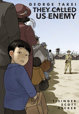 Cover art shows a line of people waiting to enter an internment camp and one Japanese boy looking over his shoulder at the reader.
