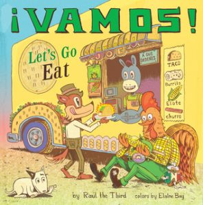 Cover of Vamos! Lets Go Eat! depicting an orange world getting food from a food truck run by a donkey, while a rooster sits outside the truck eating.