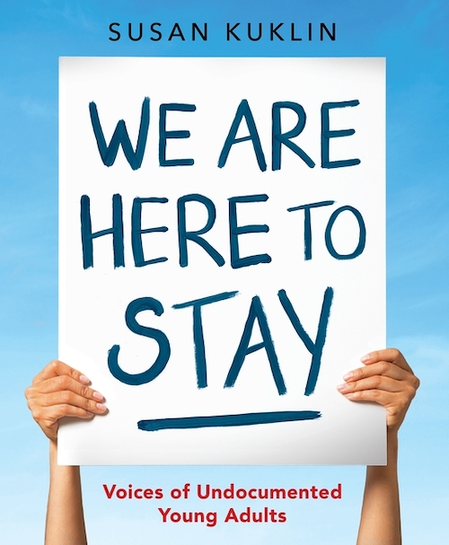 We Are Here to Stay by Susan Kuklin Cover Image