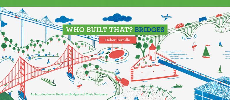 Who Built That? Bridges