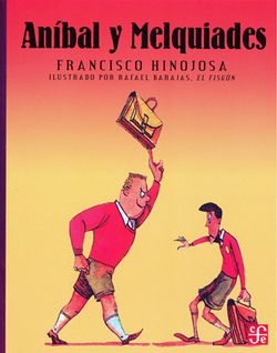 Cover of Anibal y Melquiades depicting a large blonde boy holding a school bag over his head as he bullies a smaller black haired boy, who cowers from him.