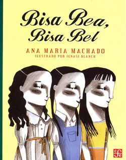 Cover of Bisa Bea, Bisa Bel depicting three girls with black hair standing in a line, facing the right.