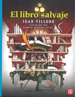 Cover of El libro salvaje depicting a bookshelf with an open yellow book floating in the middle.