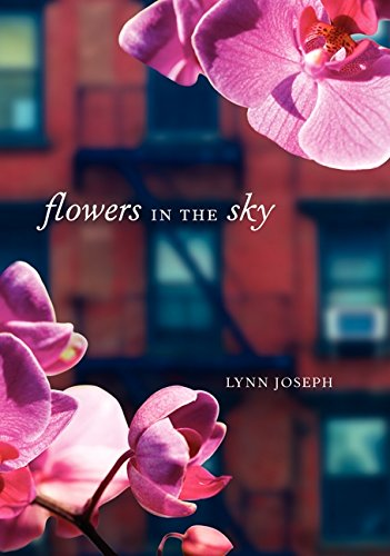 The cover of Flowers in the Sky, depicting pink flowers in the corners of the foreground and a brick building in the background.
