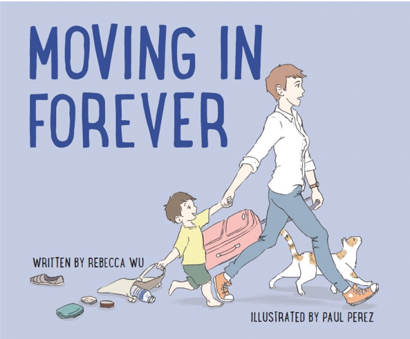 Cover for Moving In Forever shows a short-haired woman in high tops with rolling luggage and a boy in hand while a cat walks proudly alongside them.