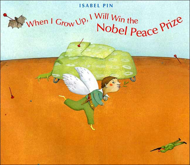 Pin, When I Grow Up, I will Win the Nobel Peace Prize