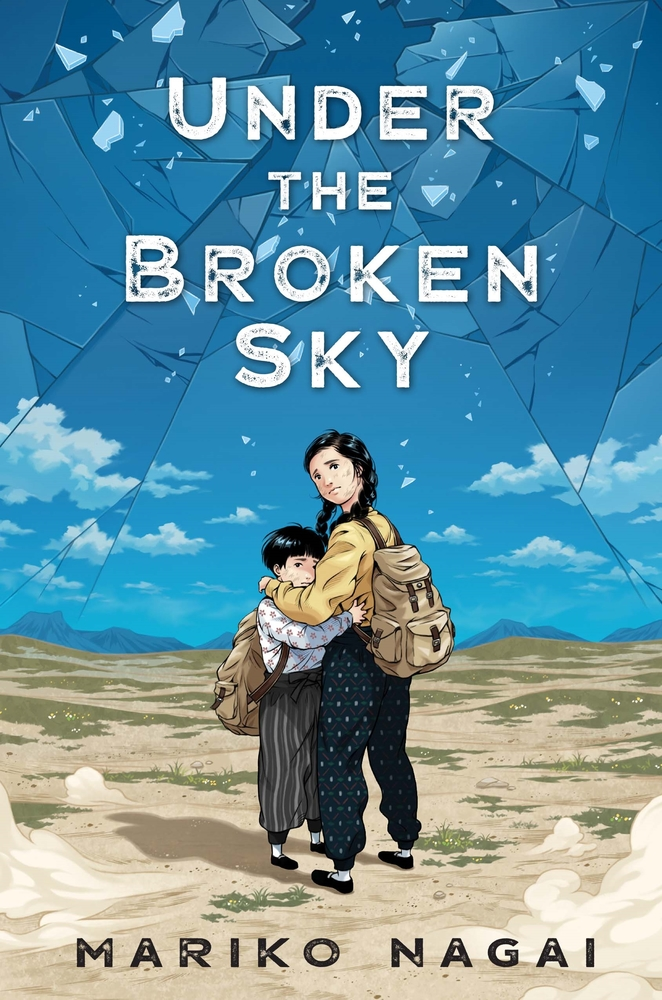 Cover of Under the Broken Sky which depicts two young Japanese girls carrying backpacks and embracing each other, looking out to the viewer on a background of desert and blue sky.